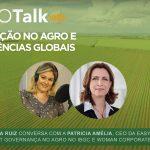 Podcast Agrotalk: Inovação no agro e tendências globais